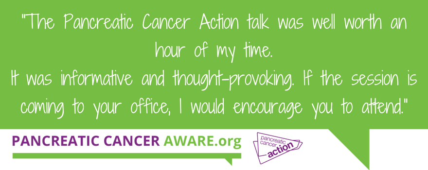 Quote from an employee at Iress in Cheltenham about the Pancreatic Cancer Aware talks.
