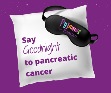 "A Pillow and Sleeping mask with the quote ""Say Goodnight to Pancreatic Cancer"""